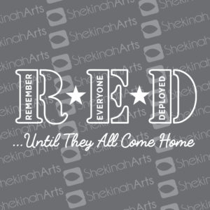 RED Remember Everyone Deployed Until They All Come Home Decal